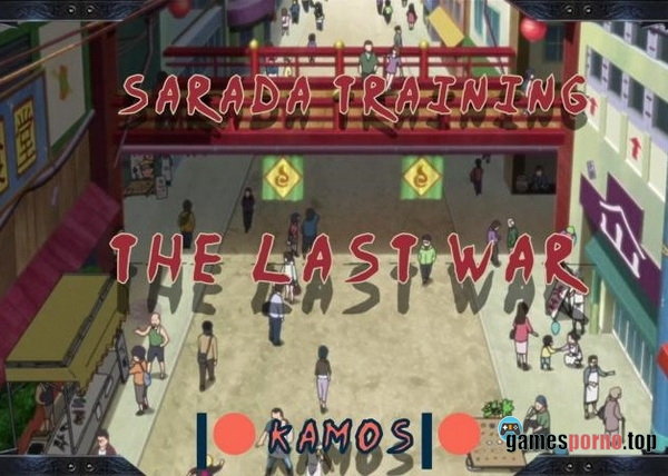 Sarada Training - The Last War v.1.0