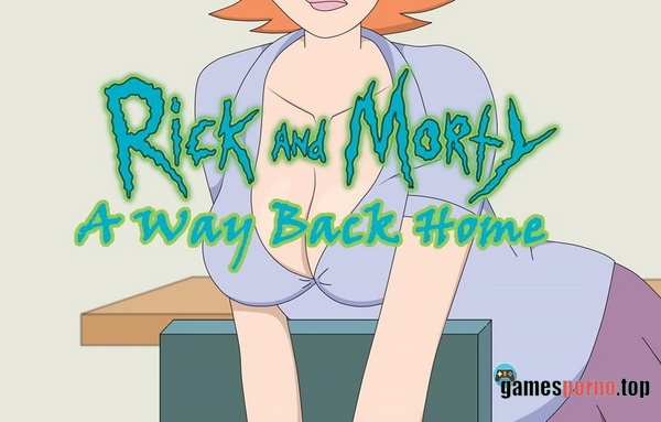 Rick And Morty - A Way Back Home v.1.3.0 (2018)